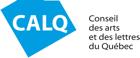Conseil des arts et des lettres du Québec (CALQ)